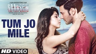 Tum Jo Mile Video Song - Saansein