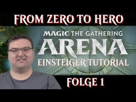 Magic Arena Einsteiger Tutorial Teil 1 From Zero to Hero Magic the Gathering deutsch MTG Trader