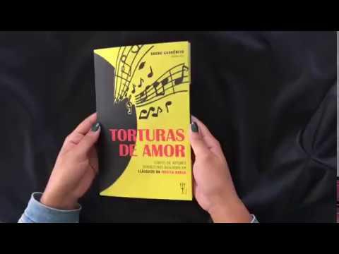 Torturas de amor - Bruno Gaudêncio (Org.)