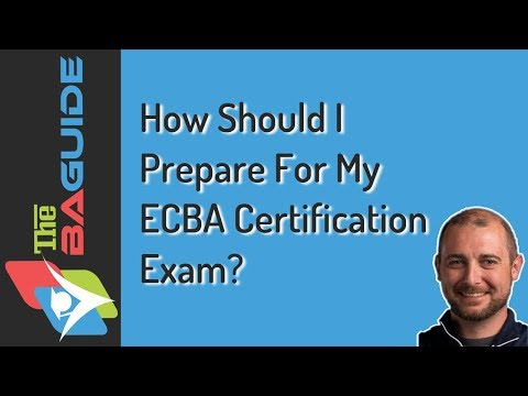 How Should I Prepare For My ECBA Certification Exam? - YouTube