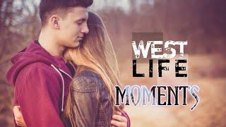 Westlife - Moments Lyrics 2018