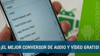 El mejor conversor de audio y vídeo gratis para Android