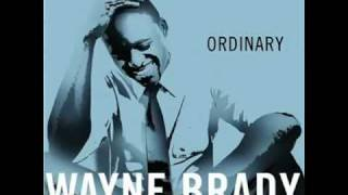 Wayne Brady - Ordinary