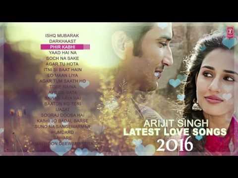 Download Best Of Arjit Singh Love Songs | Love Songs 2016 | Latest Hindi Songs | Audio Jukebox | HD Mp4 3GP Video and MP3