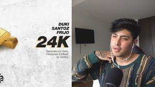(REACCION) FRIJO X DUKI X SANTOZ   24K