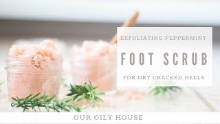 Best Foot Scrub To Remove Dead Skin | Homemade Exfoliators | Natural Skin Care Products DIY