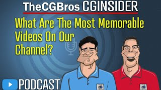 """The CGInsider Podcast #2113: """"What Are The Most Memorable Videos On Your Channel?"""""""