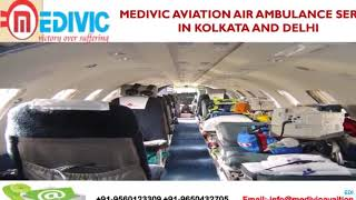 Prodigious Medivic Aviation Air Ambulance Services in Kolkata and Delhi