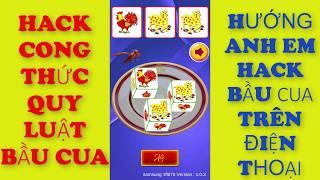 Hack game bầu cua + chơi game bầu cua bằng cách hack công thức + quy luật Hướng dẫn anh em cách chơi
