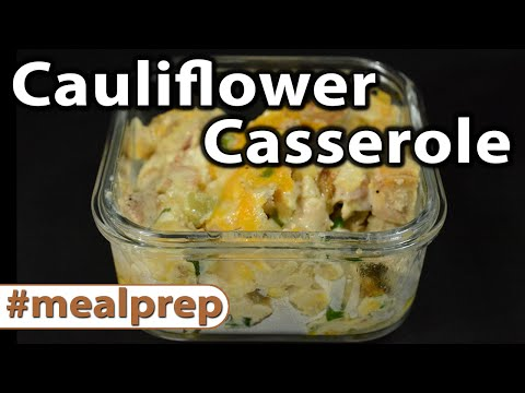 Video Cauliflower Casserole | Weekly Meal Prep | Caveman Keto