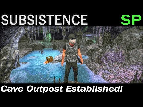 Cave Outpost Established! | Subsistence Single Player Gameplay | EP 130 | Season 4