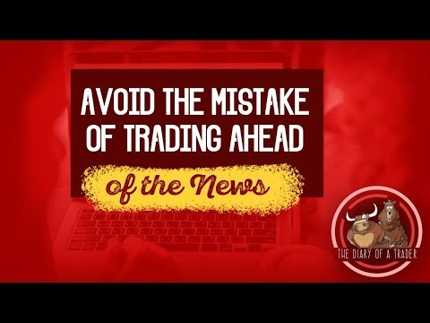 Fatal Trading Mistake — Trade Ahead the News