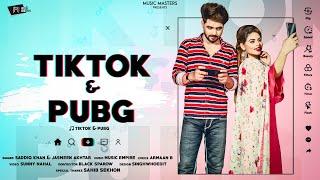 TIK TOK & PUBG: Saddiq Khan | Jasmeen Akhtar | Music Empire | New Punjabi Songs 2020