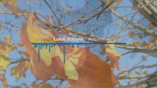 Video Lukas Kobylik - Autumn