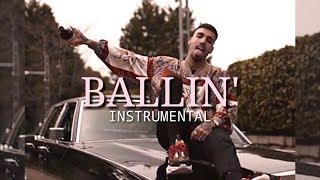 Rels B - BALLIN [ INSTRUMENTAL ](Prod. By Evsey Beatz)