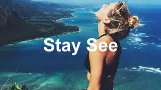 Feeling Happy - Stay See Summer Mix 2020