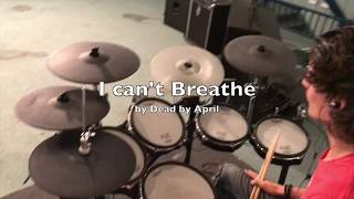 I Can't Breathe - Dead By April Drum Cover