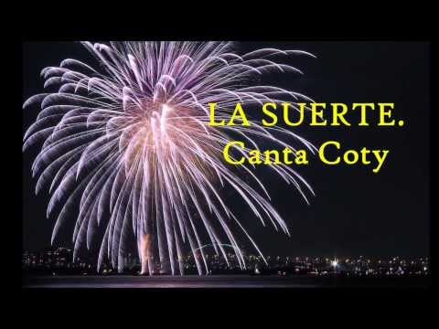 LA SUERTE.  Coty