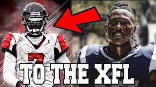 11 NFL PLAYERS THAT ARE ABOUT TO SIGN WITH THE XFL IN 2020