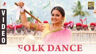 Sandakozhi 2 - Folk Dance Video | Keerthi Suresh, Vishal