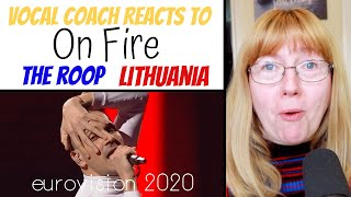 Vocal Coach Reacts to 'On Fire' The Roop - Lithuania Eurovision 2020
