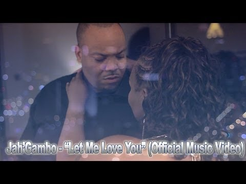 "Jah'Gambo Kyat ""Let Me Love You""official Video"