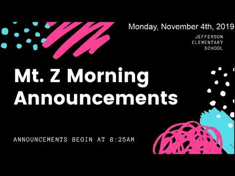 Mt. Z Morning Announcements 11-11-19