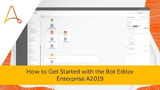 Get started with the A2019 Bot Editor