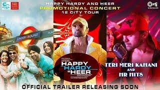 Happy Hardy And Heer Official Trailer Announcement | Himesh Reshammiya, Sonia Mann |Teri Meri Kahani