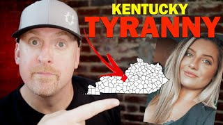 Government TYRANNY In Kentucky