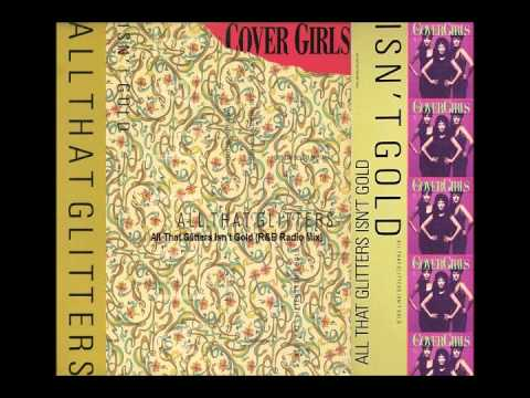 The Cover Girls - All That Glitters Isn't Gold (R&B Radio Mix)