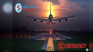 Hi-class Medical Treatment in Sky Air Ambulance from Patna