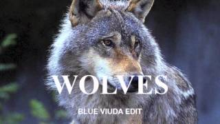 Kanye West (feat. Vic Mensa & Sia) - Wolves [Blue Viuda Edit]