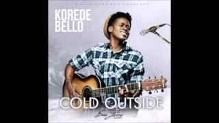 Korede Bello - Cold Outside (OFFICIAL AUDIO 2014)