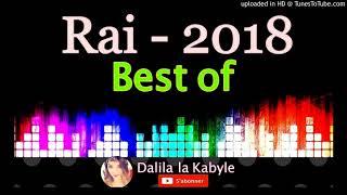 Le Meilleure Du Rai 2018 Remix By lyes bauer