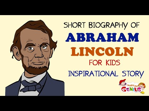 Short Biography of Abraham Lincoln for Kids - Inspirational Story # Know About Abraham Lincoln