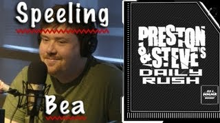 Turrble Spelling Bee - Preston & Steve's Daily Rush