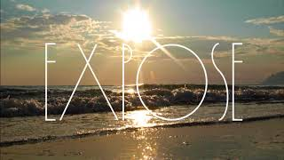 EXPOSE ◘ SEASONS CHANGE