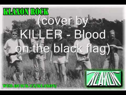 Klaxon Rock - New KLAXON ROCK  - Zákony džungle /  cover  KILLER  - Blood on t