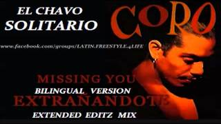 Coro - Missing You Pretty Baby (Extrañandote) SOLITARIO BILINGUAL Version Freestyle.