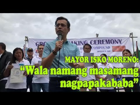 Manila Mayor Isko Moreno : Wala naman masamang nagpapakababa...