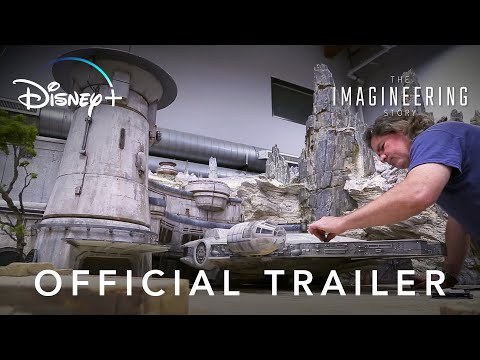 The Imagineering Story | Official Trailer | Disney+ | Start Streaming Now