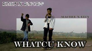 MACBEE X EIZY~WHATCU KNOW~ COVER BY TATAMAN CREW