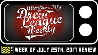 Drew League | Week of July 25th, 2017 | AfterBuzz TV