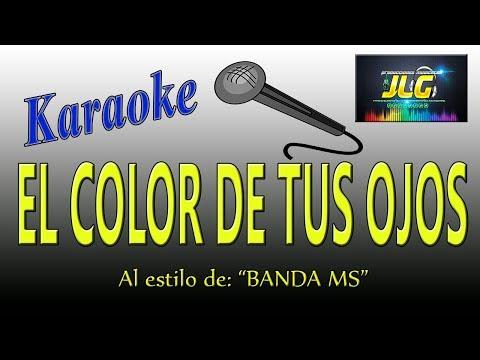 El color de tus ojos Banda MS