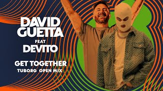DAVID GUETTA FEAT. DEVITO - GET TOGETHER (TUBORG OPEN MIX)