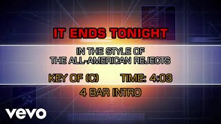 The All-American Rejects - It Ends Tonight (Karaoke)