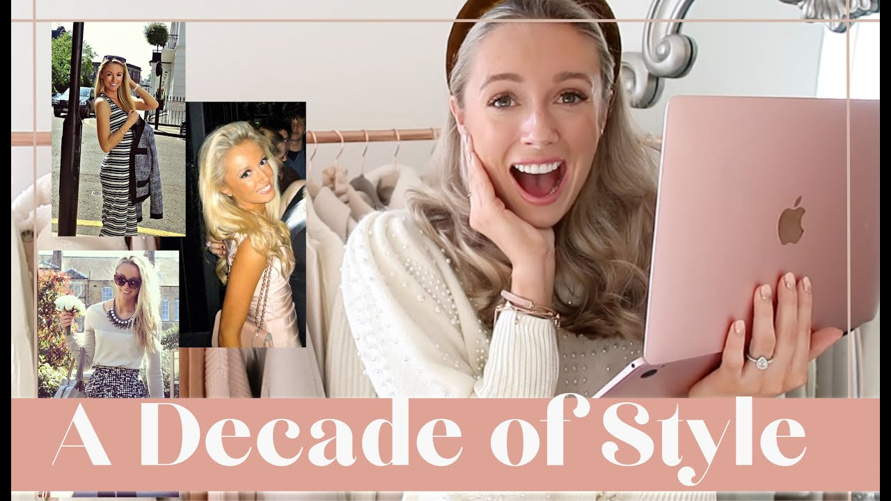 A DECADE OF STYLE (?!) How My Fashion Has Evolved in 10 YEARS // Fashion Mumblr