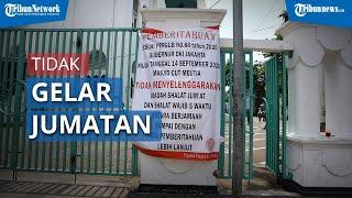 Masjid Cut Meutia Kembali Tiadakan Salat Jumat Saat PSBB Jilid II