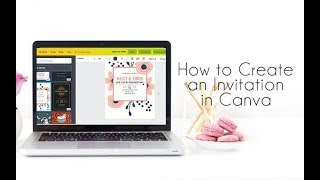 How To Create An Invitation With Canva